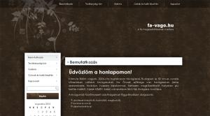 Ez is egy 30-40.000 Ft-os weboldal (www.fa-vago.hu)